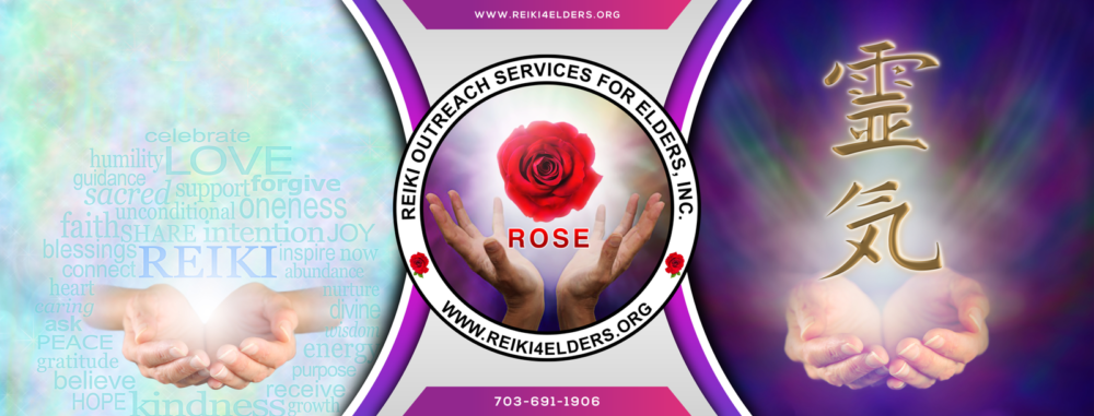 ROSE – Reiki Outreach Services for Elders, Inc.